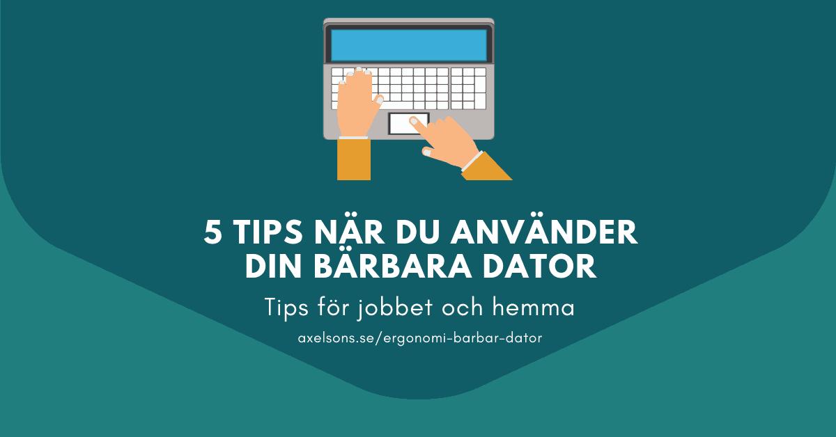 5 tips bärbar dator Axelsons.se head banner