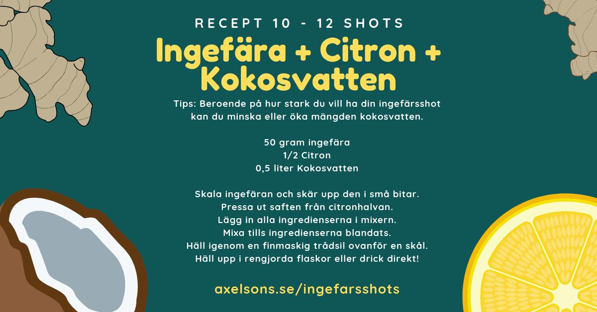 Ingefära shot recept citron och kokosvatten