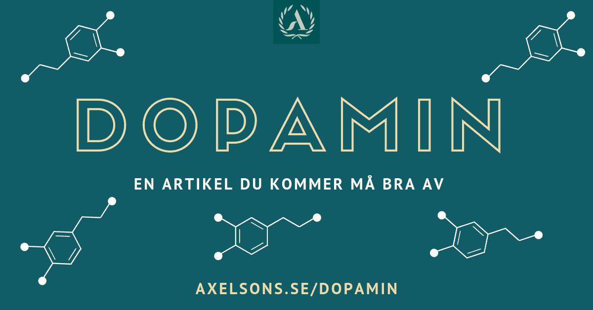 Dopamin - En artikel du kommer må bra av Axelsons