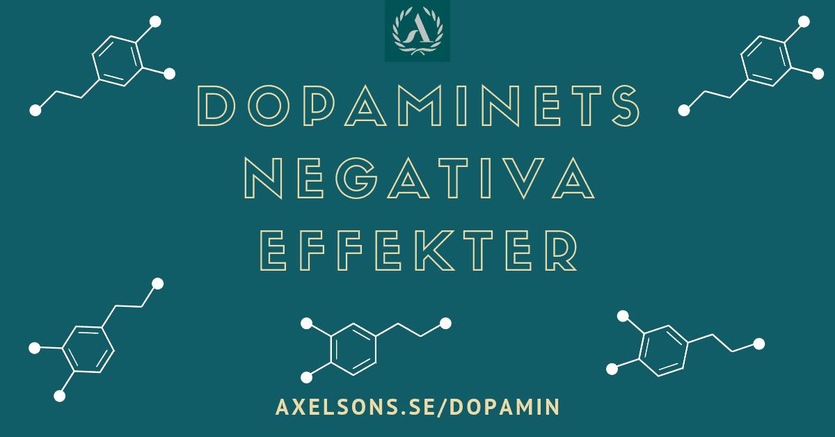Dopamin negativa effekter Axelsons.se