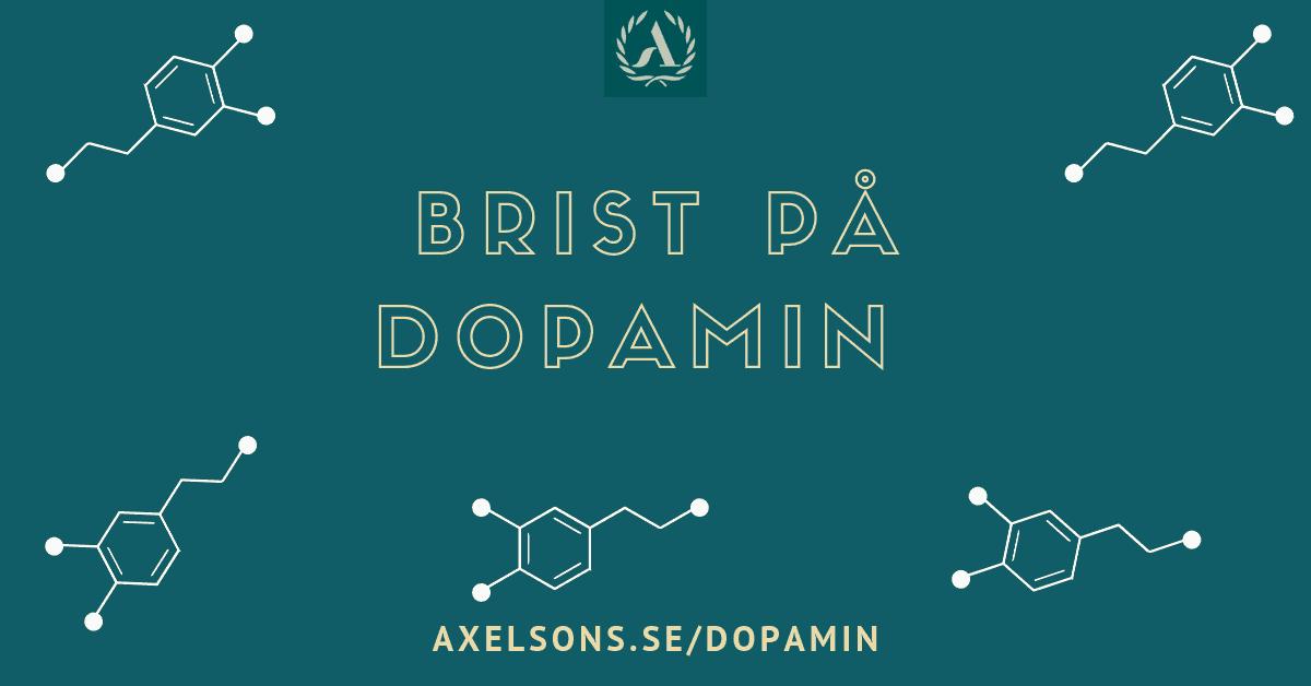 Dopaminbrist Axelsons.se
