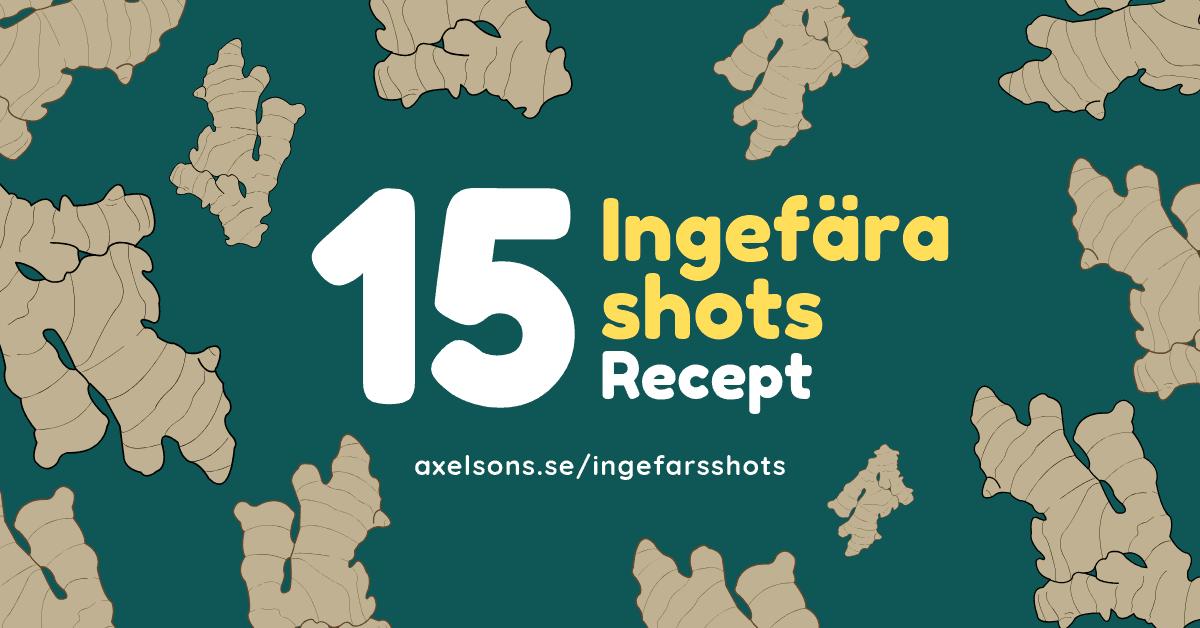 15 ingefärsshot recept - ingefärashot raw