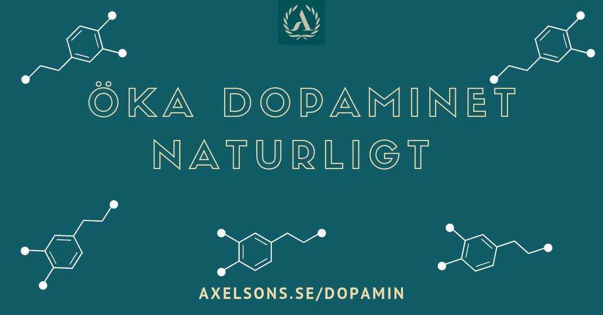 Öka dopamin naturligt Axelsons.se