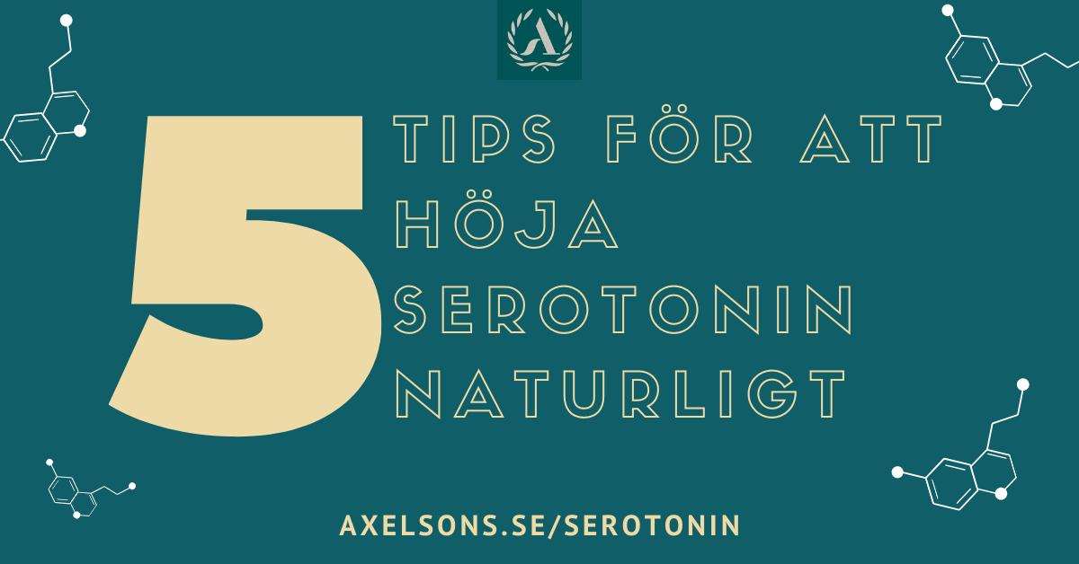 5 tips för att höja serotonin naturligt