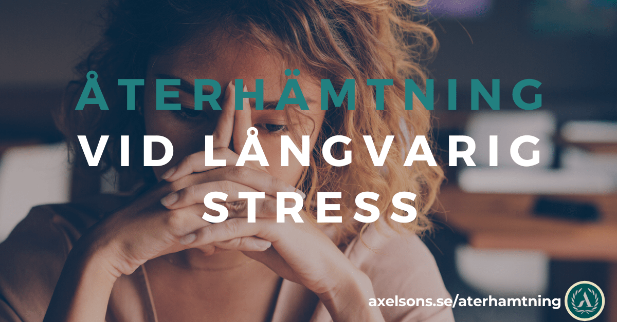 Återhämtning vid långvarig stress