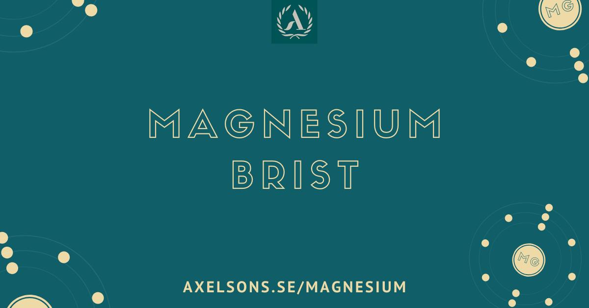 Magnesium brist