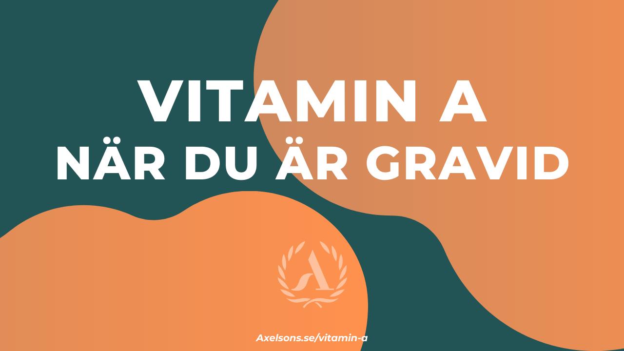 A vitamin gravid