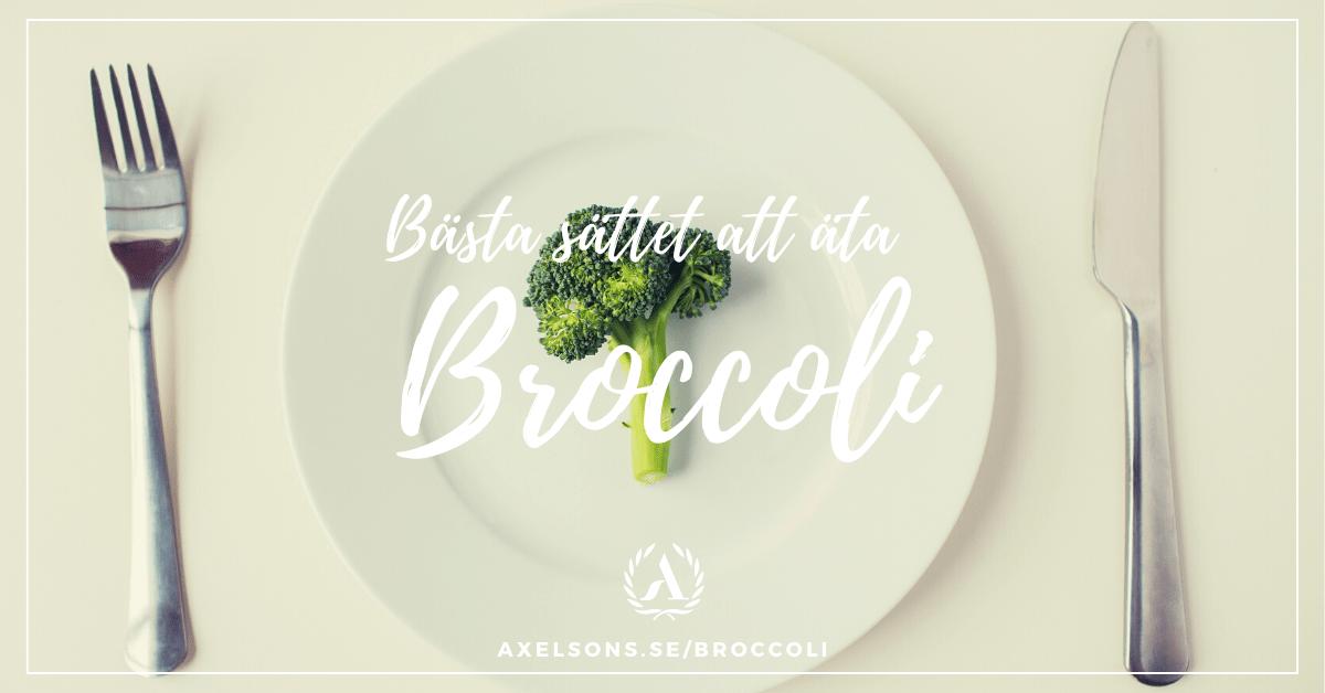 Bästa sättet att äta broccoli