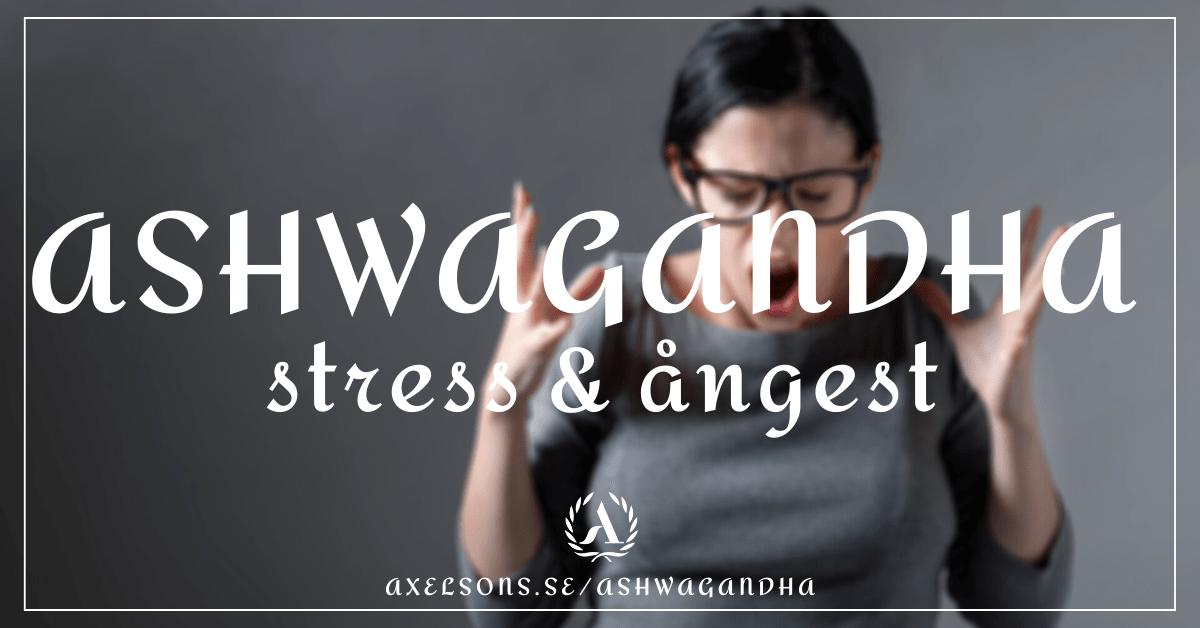 Stres, ångest och Ashwagandha sömn