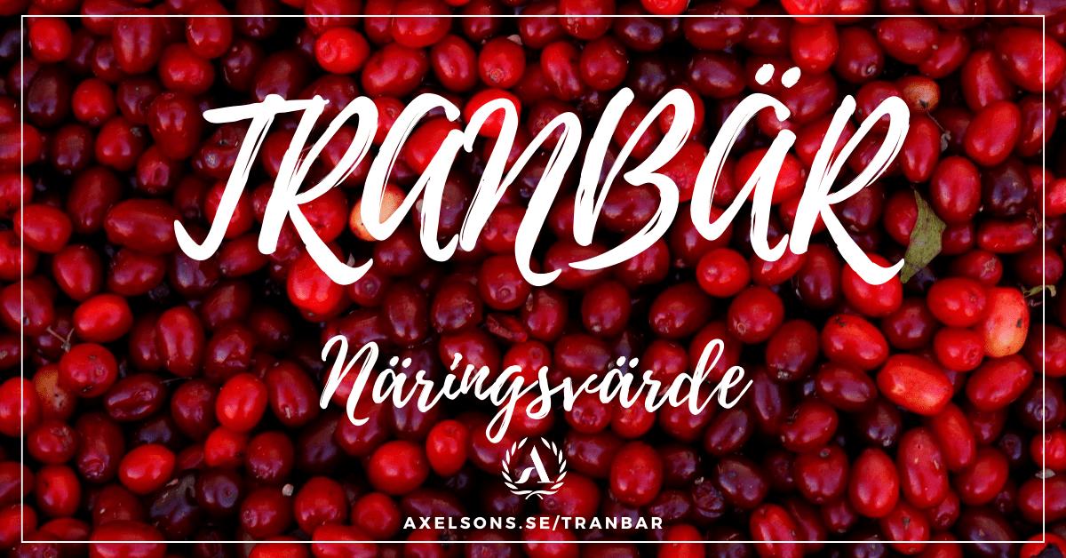 Tranbär näringsvärde - nyttigt