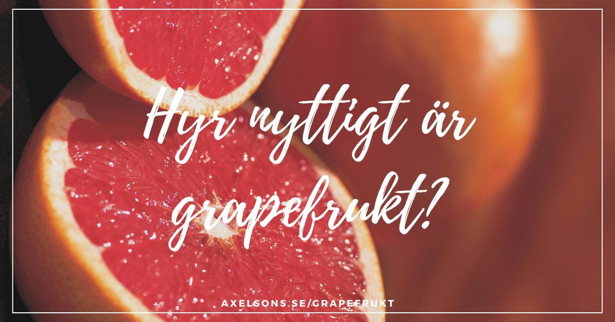 Hur nyttigt är grapefrukt